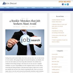 4 Rookie Mistakes that Job Seekers Must Avoid