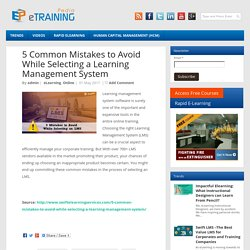 5 Common Mistakes to Avoid While Selecting a Learning Management System