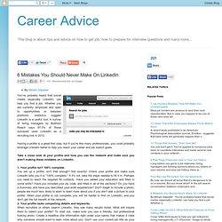 6 Mistakes You Should Never Make On LinkedIn