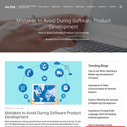 Mistakes to Avoid During Software Product Development