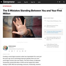 The 5 Mistakes Standing Between You and Your First Million