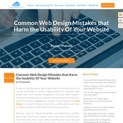 Common Web Design Mistakes that Harm the Usability Of Your Website