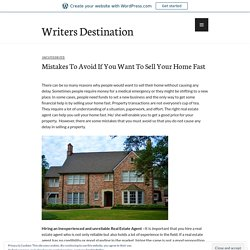 Mistakes To Avoid If You Want To Sell Your Home Fast – Writers Destination