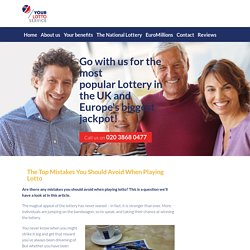The Top Mistakes You Should Avoid When Playing Lotto - Yourlottoservice UK Limited