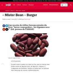 « Mister Bean » Burger