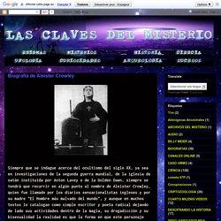 LAS CLAVES DEL MISTERIO: Biografía de Aleister Crowley