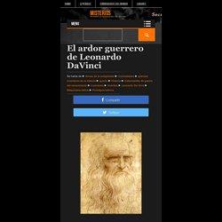 El ardor guerrero de Leonardo DaVinci