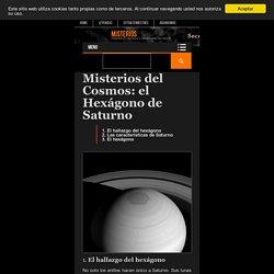 del Cosmos: el Hexágono de Saturno – Misterios