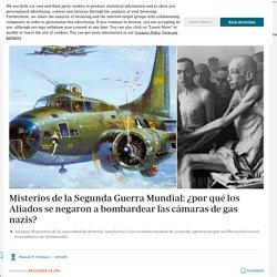 -misterios-segunda-guerra-mundial-aliados-negaron-bombardear-camaras-nazis-201912040125_noticia