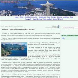 Isole Misteriose, Robinson Crusoe: l'isola che non c'era una realt - GlobalGeografia