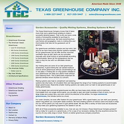 Texas Greenhouse Company - Other Products - Garden Accessories
