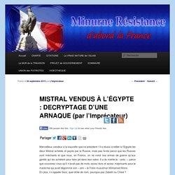 MISTRAL VENDUS À L'ÉGYPTE : DECRYPTAGE D'UNE ARNAQUE