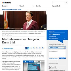 Mistrial on murder charge in Dunn trial