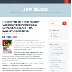 "Misunderstood ""Misbehaviour"" - Understanding PDA"