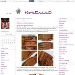 Mitaines au tricotin géant - KokErikO