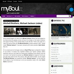 Mysoul.fr: Mitchell Brothers, Michael Jackson (video)