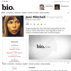 Joni Mitchell - Songwriter, Singer