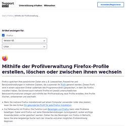 Firefox-Profile erstellen und löschen