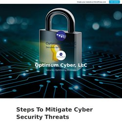 Steps To Mitigate Cyber Security Threats