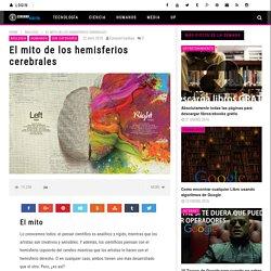 El mito de los hemisferios cerebrales