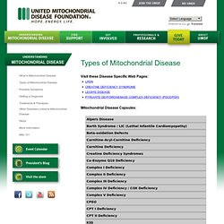 Types of Mitochondrial Disease - The United Mitochondrial Disease Foundation