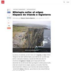 Mitología celta: el origen hispano de Irlanda e Inglaterra