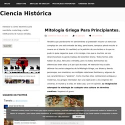 Mitología Griega Para Principiantes. - Ciencia Histórica