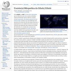 Usuário(a):Mitopoética da Cidade/Cidade