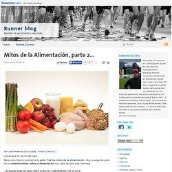 Mitos de la Alimentación, parte 2…