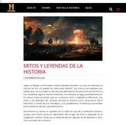 Mitos y leyendas de la historia - Historia