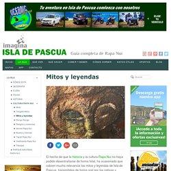 MITOS Y LEYENDAS DE ISLA DE PASCUA - RAPA NUI