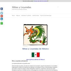 Mitos y leyendas de México – Mitos y Leyendas