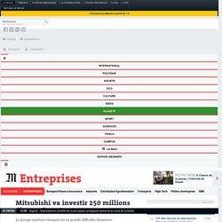 Mitsubishi va investir 250millions d'euros dans Areva