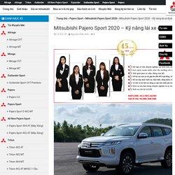 Mitsubishi Pajero Sport 2020 - Kỹ năng lái xe đường đồi núi