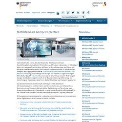 Mittelstand Digital des BMWi - Mittelstand 4.0-Kompetenzzentren