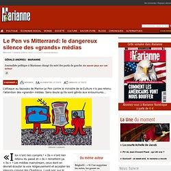 Le Pen vs Mitterrand: le dangereux silence des grands m dias