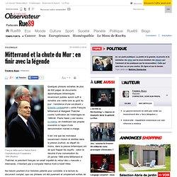 Mitterrand et la chute du Mur: en finir avec la légende