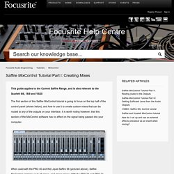 Saffire MixControl Tutorial Part I: Creating Mixes – Focusrite Audio Engineering