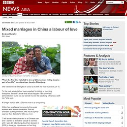 Mixed marriages in China a labour of love
