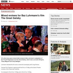 Mixed reviews for Baz Luhrmann's film The Great Gatsby