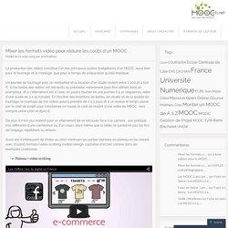 Mixer les formats vidéo pour réduire les coûts d'un MOOC