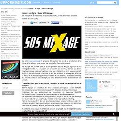 Mixez… en ligne ! Avec SOS Mixage