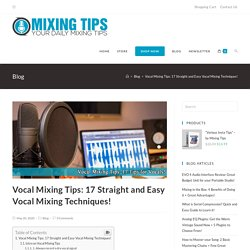 Mixing Tips - Your Daily Mixing Tips