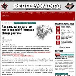 Aux gars, par un gars : ce que la non-mixité femmes a changé pour moi - Rebellyon.info