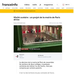 Mixité scolaire : un projet de la mairie de Paris divise
