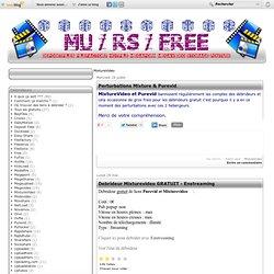 MixtureVideo - Fermeture… - Debrideur [Mf… - Debrideur… - Debrideur… - Debrideur [FSo Fr… - Débrideur de liens MU / RS / FREE / HF / DP / MV / MP / ST / FF