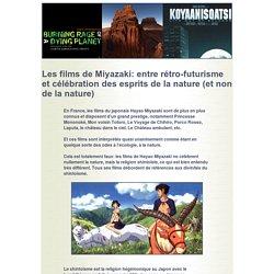 Les films de Miyazaki: entre rétro-futurisme et célébration des esprits de la nature (et non de la nature)
