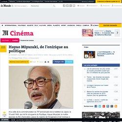 Hayao Miyazaki, de l'onirique au politique