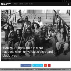 #MizzouHungerStrike is what happens when universities disregard black lives