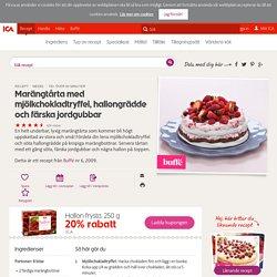 Marängtårta med mjölkchokladtryffel, hallongrädde och färska jordgubbar
